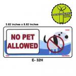 NO PET ALLOWED SIGN BOARD