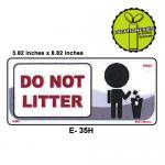 DO NOT LITTER SIGN BOARD