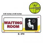WAITING ROOM SIGN BOARD