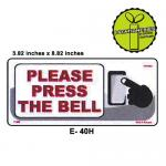 PLEASE PRESS THE BELL SIG...