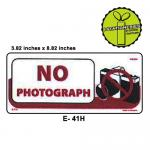 NO PHOTOGRAPH SIGN BOARD