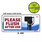 PLEASE FLUSH AFTER USE SI...