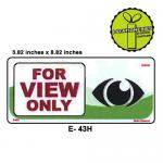 FOR VIEW ONLY SIGN BOARD